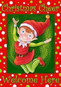 Christmas Elf - 28 Inch X 40 Inch Large Decorative Flag - Christmas Cheer Welcome Here by Belle Rose Collection. $19.99. Made in USA. Dye Sublimation Printing. Durable 300 Denier Fabric. 28 Inch X 40 Inch Large Decorative Flag. Optional Mailbox Makover Available. This beautiful flag will brighten your garden or home. Made by Custom Decor in the USA, using their dye sublimation process you will have pride in flying it for years to come.. Save 26%!