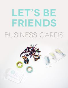 Let's Be Friends Business Cards