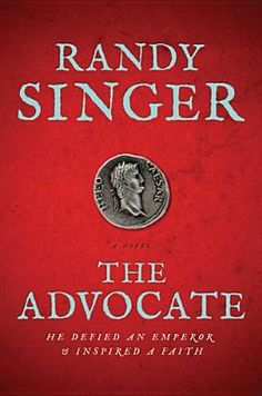 The Advocate By Randy Singer. Click on the link to find out more information about this Book! #Books #Library #NewReleases #JerseyvillePublicLibrary #Goodreads