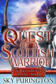 Quest of a Scottish Warrior (The MacLomain Series: Later Years, #1) When Cassie appears in a skirmish on the border of his clan's land, all Logan's noble intentions are put to the test. To desire her is wrong but still he seeks her out every chance he gets. Just a glimpse of her passing smile brightens the honorable yet lonely path he must see through.