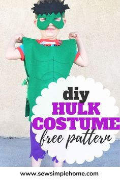 How to sew a diy hulk costume with free felt mask printable sewing pattern. Homemade Halloween Costumes, Diy Costumes, Halloween Crafts, Costume Ideas, Sewing Patterns For Kids, Sewing For Kids, Free Sewing, Hulk Costume, Buzz Lightyear Costume