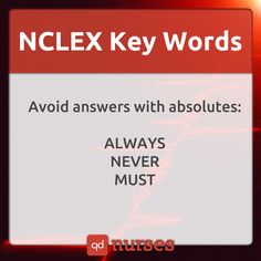 Know which key words to look for when answering NCLEX questions Visit http://qdnurses.com/qdmemes