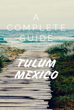 Check out a complete guide for Tulum a true paradise!