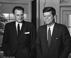 Man of faith: He was a spiritual advisor to multiple presidents, including John F Kennedy(pair above in Pastor Billy Graham, Billy Graham Family, Billy Graham Quotes, Rev Billy Graham, Greatest Presidents, American Presidents, Evangelist Billy Graham, Spiritual Advisor, Most Beautiful People