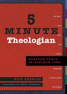 Marianne   5 Minute Theologian: Maximum Truth in Minimum Time by Rick Cornish