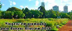 Viagens Buenos Aires em promoção para 2016 #pacotesbuenosaires #buenosaires #viagem