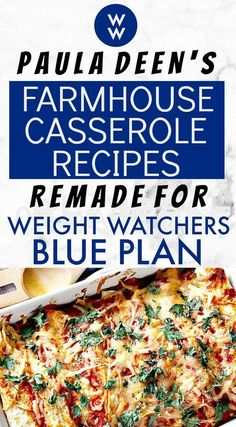 Paula Deen's Farmhouse Casserole Recipes REMADE for Weight Watchers Blue Plan (Freestyle) - Here are Paula Deen's most amazing casserole recipes without all the calories but with all the ta - Weight Watcher Dinners, Plats Weight Watchers, Weight Watchers Meal Plans, Weight Watchers Smart Points, Weight Watchers Diet, Weight Watchers Freezer Meals, Weight Watchers Lasagna, Weight Watchers Program, Weight Watchers Casserole