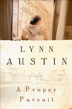 Proper Pursuit, A by Lynn Austin, http://smile.amazon.com/dp/B009R6GZ3E/ref=cm_sw_r_pi_dp_DQ3jub0096NSK