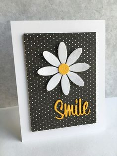 """I'm in Haven: Can't Resist a Daisy Die. Actually a """"Mum"""" die by Hero Arts. Center of flower is from MFT Upsy Daisy (disc.), """"Smile"""" is from Penny Black's Hooray die set. Handmade Greetings, Greeting Cards Handmade, Simple Handmade Cards, Cricut Cards, Stampin Up Cards, Paper Cards, Diy Cards, Flower Cards, Creative Cards"""