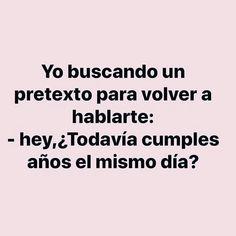 Spanish Memes, Spanish Quotes, Love Phrases, Love Words, Funny Quotes, Funny Memes, Jokes, Quotes En Espanol, Insta Posts