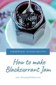 Blackcurrant Jam is one of the easiest jams you can make. Blackcurrants are naturally high in pectin which is the agent required to make the jam set. You don't need to add any additional pectin or lemon juice in this recipe, just blackcurrants, water, and sugar #blackcurrant #jam #recipe #easy Blackcurrant Jam Recipe, Chilli Jam, Jam Recipes, Kitchen Recipes, Recipe Using, Chutney, Preserves, Fork, Raspberry