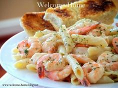 Welcome Home: Shrimp in Garlic Cream Sauce over Penne