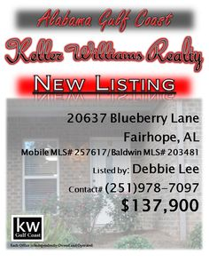 20637 Blueberry Lane, Fairhope, AL...Mobile MLS# 257617/Baldwin MLS# 203481...$137,900...Ready to move-in home. Granite counter tops in kitchen, with a new Kenmore elite counter depth-french door refrigerator. Clear hurricane panels on windows. Over-sized single car garage with peg board.  2011 Kenmore front loader washer/dryer. Screened in porch, fenced yard. Blinds through-out condo. Located next to the pool. HOA fees include termite contract. Contact Debbie Lee at 251-978-7097.