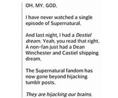 First Tumblr... Now dreams... Soon the Supernatural will have taken over... THE WORLDDD!!!!