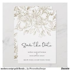 Shop modern script gold florals Save the Date Card created by PhrosneRasDesign. Save The Date Invitations, Modern Wedding Invitations, Wedding Invitation Cards, Save The Date Cards, Wedding Cards, Wedding Day, Invites, Floral Save The Dates, Wedding Save The Dates