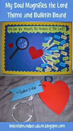 "Ideas for a Marian theme of ""My Soul Does Magnify""  Bulletin Boards and craft ideas.  From looktohimandberadiant.blogspot.com"