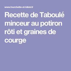 Recette de Taboulé minceur au potiron rôti et graines de courge