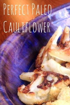 Truly the gateway cauliflower, this roasted version may become your all-time favorite!