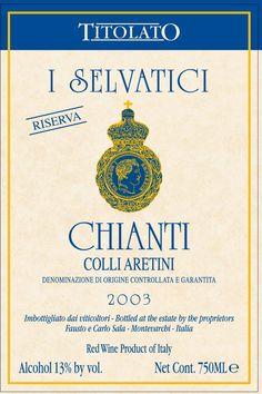 Selvatici I Chianti Colli Aretini (2003) Chianti Wine, Wine Making, Wines