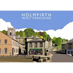 'Holmfirth' Graphic Art East Urban Home Format: No Frame, Size: 40 cm H x 50 cm W x 1 cm D Frames On Wall, Framed Wall Art, Vintage Travel Posters, Retro Posters, Poster Vintage, Painting Prints, Fine Art Prints, British Travel, Interior Design Themes