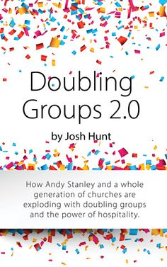 Doubling Groups: How Andy Stanley And A Whole Generation Of Churches Are Exploding With Doubling Groups And The Power Of Hospitality. by Josh Hunt ebook deal Adult Sunday School Lessons, Sabbath Activities, Andy Stanley, Bible Study Lessons, School Parties, Small Groups, Hospitality, Ministry, God