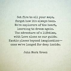 A Call to Adventure - love poem by John Mark Green #love #johnmarkgreen #johnmarkgreenpoetry love poems for couples.
