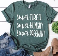 Excited to share this item from my shop: Super tired hungry pregnant pregnancy a. - Excited to share this item from my shop: Super tired hungry pregnant pregnancy a. Super Tired, After Baby, Pregnant Mom, Pregnant Shirts, Pregnant Clothes, Pregnant Outfits, First Time Moms, Baby Needs, Baby Hacks