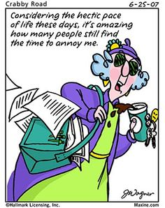 Maxine Quotes | My household capers!: QUOTE OF THE DAY