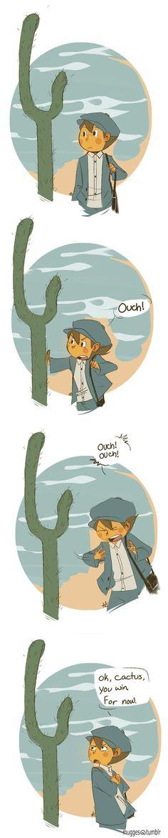 Luke VS Cactus ...It appears the cactus wins this round.