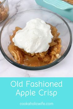 Old Fashioned Apple Crisp is a classic, easy to make dessert! Use up those apples today. #recipe #applecrisp #fallrecipes #appledessert