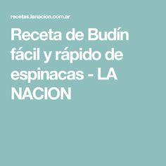 Receta de Budín fácil y rápido de espinacas - LA NACION