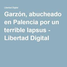 Garzón, abucheado en Palencia por un terrible lapsus - Libertad Digital