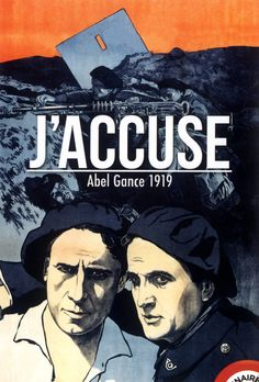 J'accuse! - Abel Gance - 1919
