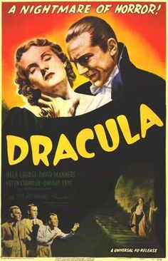 """1931: Dracula   The film claims to be """"the nightmare of horror"""" and the poster delivers the tease. Everyone wants to see the horrific vampire, and here he is ready to suck the blood out of an attractive female"""