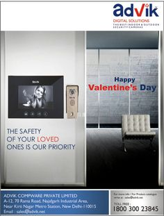 This #Valentine' s Day, give your #loved ones a give of #security with Advik's Video Door Phones and buy yourself peace of mind because the #safety of your loved ones is our priority.
