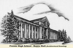 Royce Hall, Fresno High