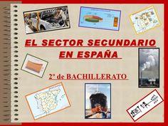 El sector secundario en España.