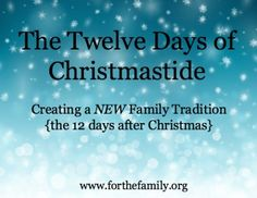 The Days After Christmas - Christmastide