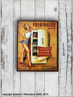 Plaque Frigidaire de chez Antic Line en métal patiné, réplique d'une ancienne publicité à fixer au mur de votre cuisine pour une déco d'ambiance vintage.