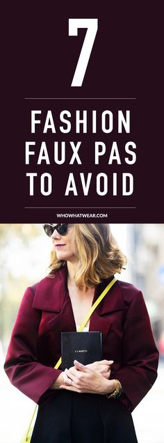 7 fashion faux pas to avoid for better style.