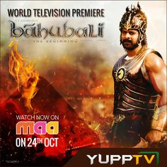 BAHUBALI - THE BEGINNING, the most expensive Tollywood movie ever made will be Premiering on Maa TV on 24th October 2015.The movie, which stars Prabhas, Rana Daggubati, Anushka Shetty, and Tamannaah in leading roles, was directed by S.S. Rajamouli and produced by Prasad Devineni and Shobu Yarlagadda. Bahubali is an epic historical fiction movie that revolves around two brothers who clash over the control of a kingdom. It is set in the ancient Indian kingdom of Mahishmati.