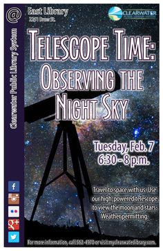 Travel to space with us on Tuesday Feb. 7. Use our high-power telescope to view the moon, Mars, Venus, and distant galaxies! Weather permitting.