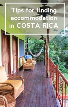 Tips on the different types of accommodation in Costa Rica and how to find the perfect one for you mytanfeet.com/...