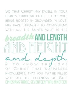 Ephesians 3:17-19 love this prayer!