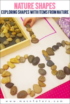 Nature Shapes-Exploring shapes by using things from nature like stones and flowers to trace and make shapes.