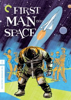 """More Cooke greatness, this time on the DVD cover to """"First Man Into Space"""" (1959) and also from the """"Monsters & Madmen"""" box set."""
