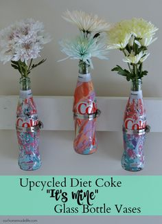 """Turn glass bottles into an upcycled vase.  We used some of the Diet Coke """"It's Mine"""" bottles to create a unique, colorful look!  #UniquelyMine AD"""