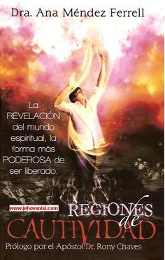Regiones De Cautividad ebook by Ana Mendez Ferrell - Rakuten Kobo Online Match, Bible Encouragement, Spiritual Warfare, Vitis Vinifera, Holy Spirit, Nonfiction, Cool Words, Literature, Religion