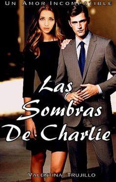 Las Sombras De Charlie #wattpad #romance