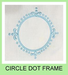 Machine Embroidery Design - Circle Dot Frame - I'm in love with this lovely Circle Dot Monogram Frame comes in 4,5,6,7,8 inch sizes You MUST have an embroidery